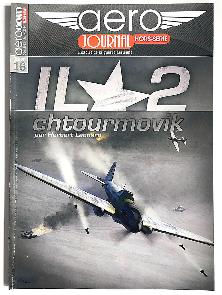 Revue Aero Journal - Hors Serie - N°16 - IL2 - Chtourmovik - Aviation - Luftwaffe