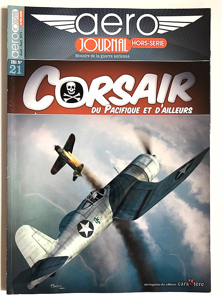 Revue Aéro Journal - Hors Série - N°21 - Corsaire - Aviation - Etats Unis - Pacifique