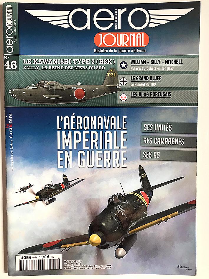 Revue Aéro Journal - N°46 - Aviation - L'aéronavale Impériale Japonaise en Guerre