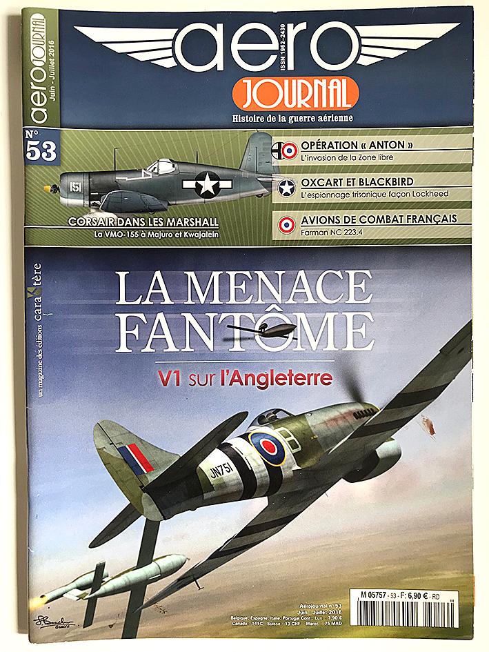 Revue Aéro Journal - N°53 - Aviation - La menace fantôme - V1 sur l'Angleterre