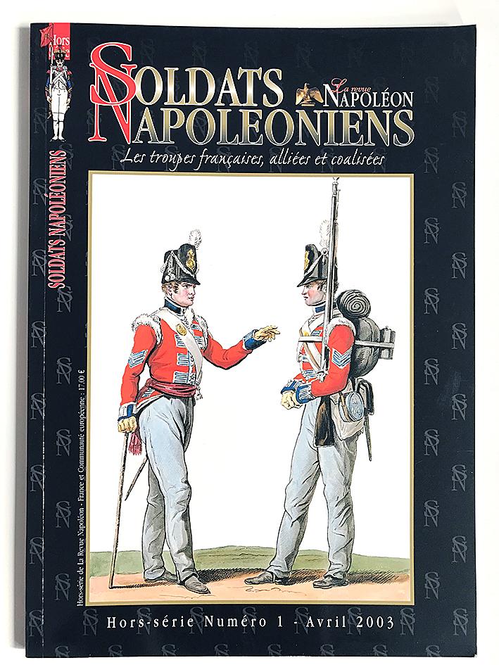 Soldats Napoléoniens Hors Série N°1- 1er Empire - Avril 2003