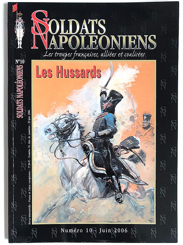 Soldats Napoléoniens revue n°10 - 1er Empire - Les Hussards