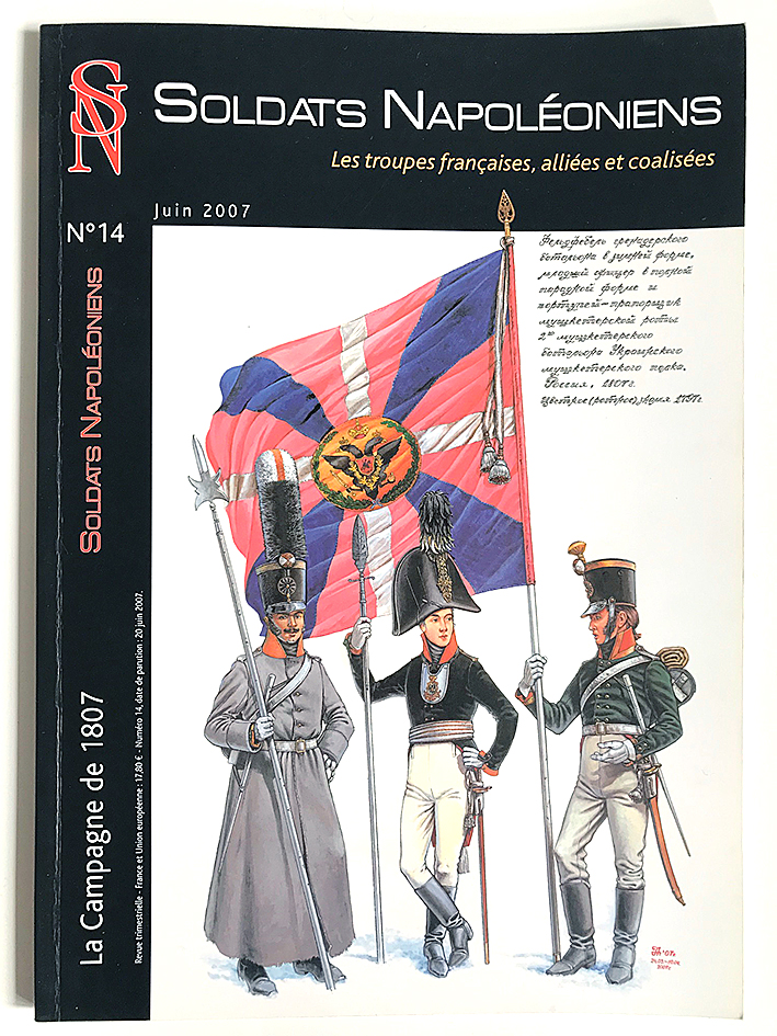 Soldats Napoléoniens revue n°14 - 1er Empire - La Campagne de 1807