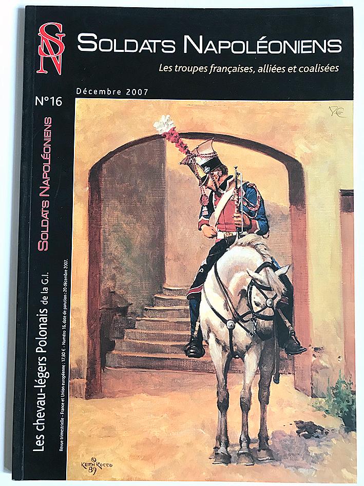 Soldats Napoléoniens revue n°16 - 1er Empire - La Cavalerie Légère - Polonais - Chevau-legers