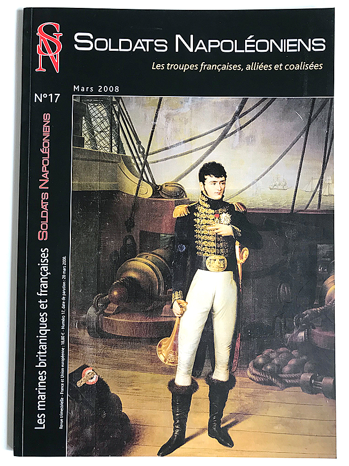 Soldats Napoléoniens revue n°17 - 1er Empire - La Marine