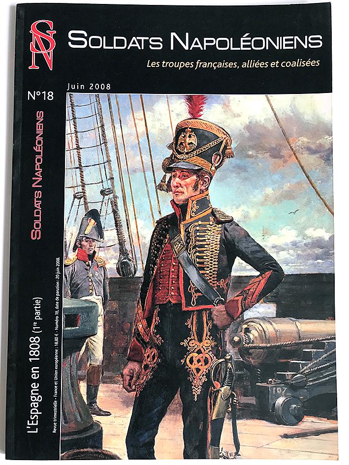 Soldats Napoléoniens revue n°18 - 1er Empire - L'Espagne en 1808