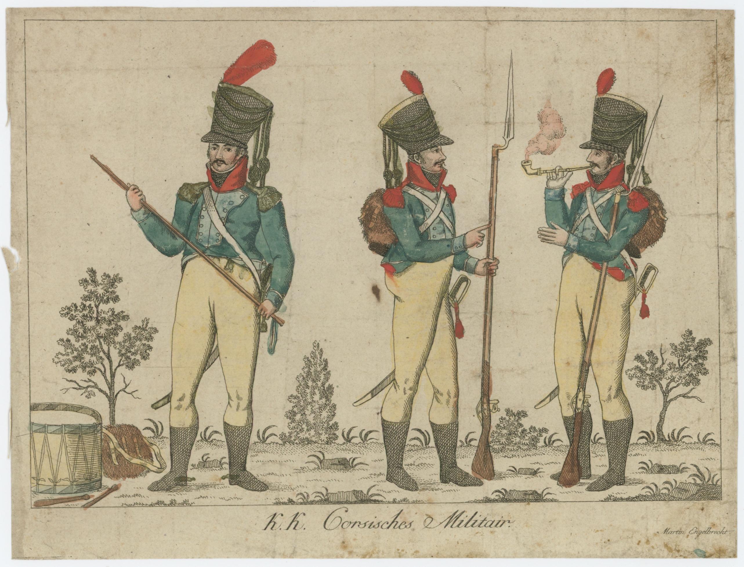 Gravure XVIII - XIX - Troupe Corse - KK Corsiches Militair - Imagerie Anciennes Gravures Martin Engelbercht - Uniforme