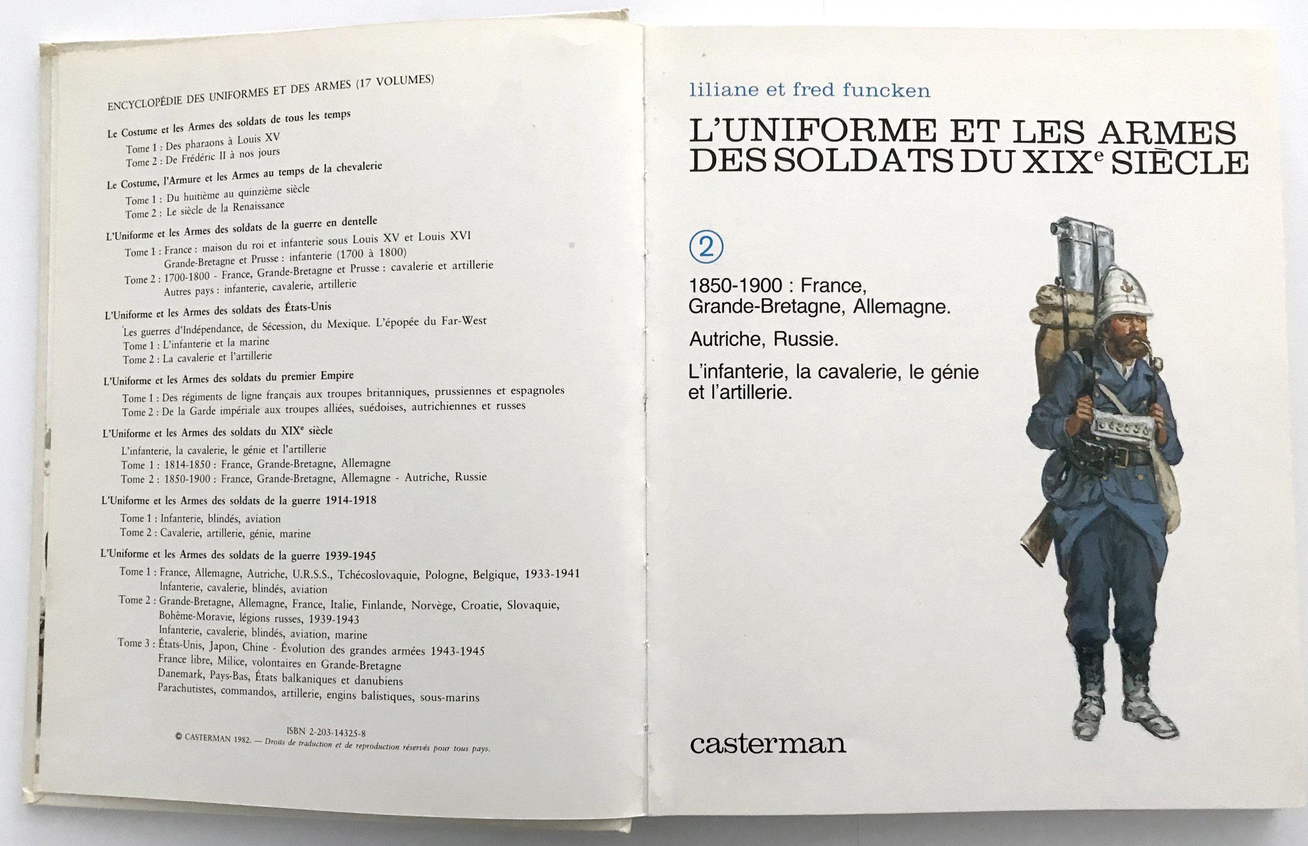 L'uniforme et les armes des soldats du XIX siècle - Liliane et Fred Funcken - T1 seul - Second Empire - Napoléon III - 3ème République