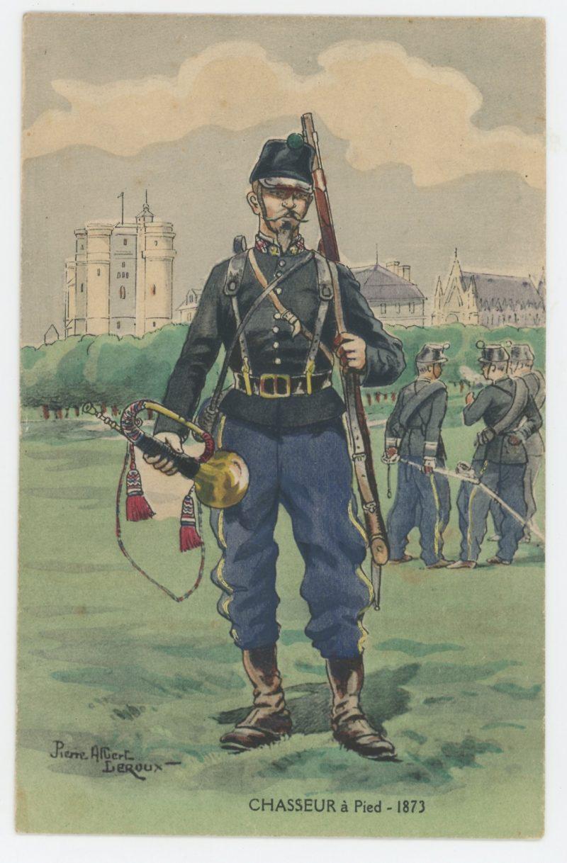 Carte Postale Illustrée - Pierre Albert Leroux- Edition Militaire Illustrées - Chasseur à Pied 1873